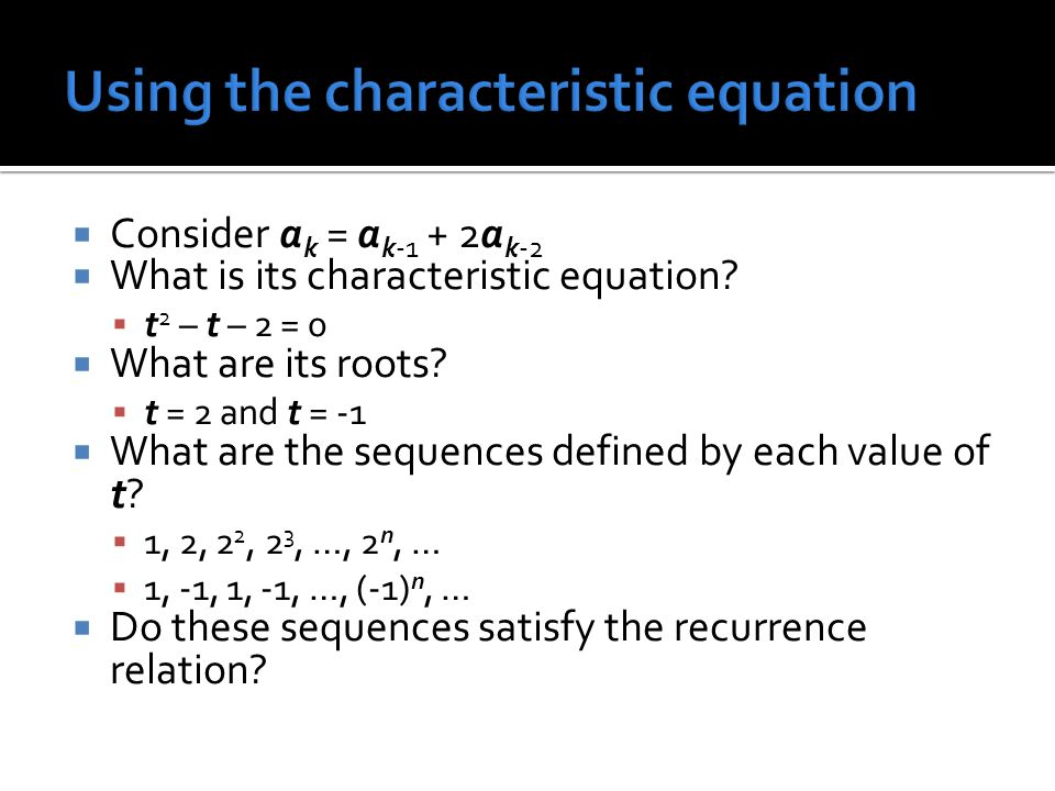Using the characteristic equation
