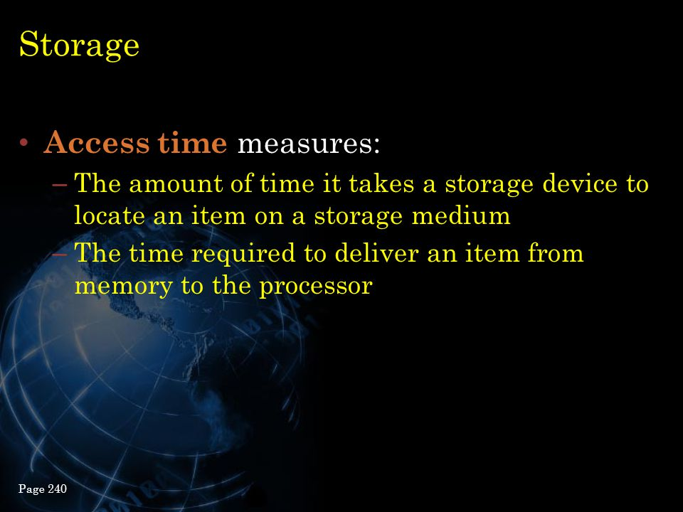 Storage Access time measures: