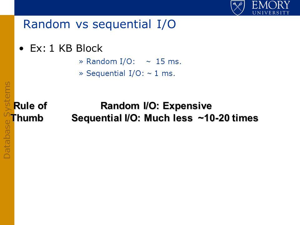 Random vs sequential I/O