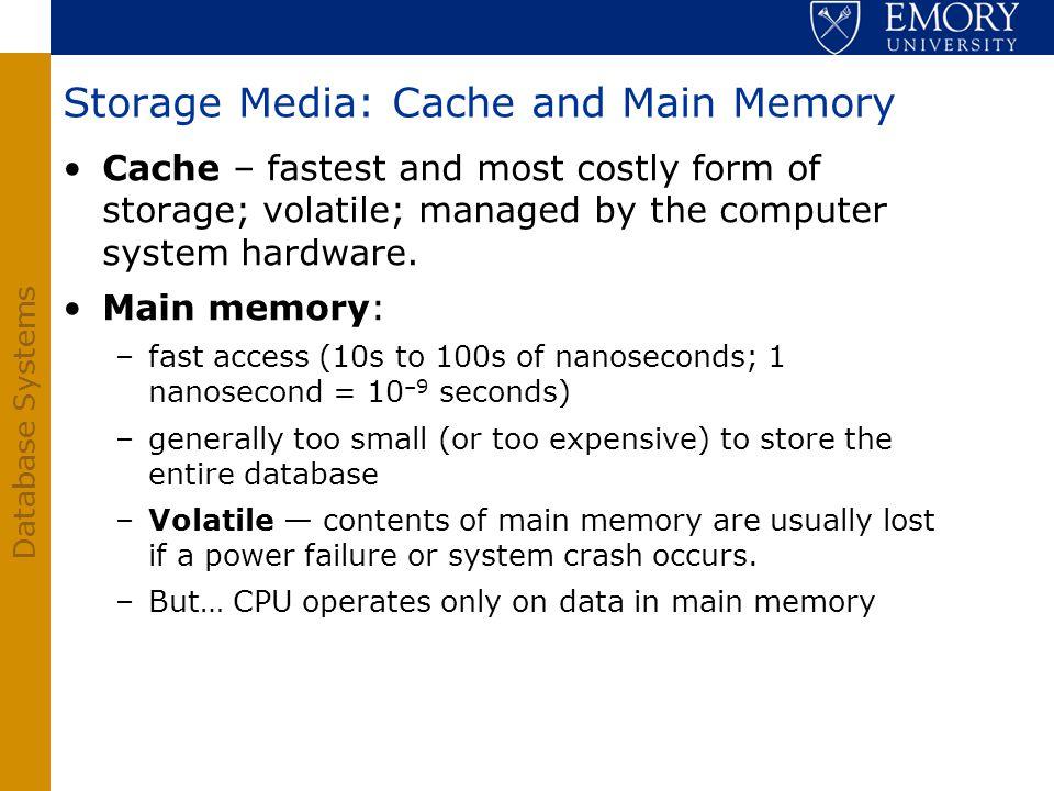 Storage Media: Cache and Main Memory