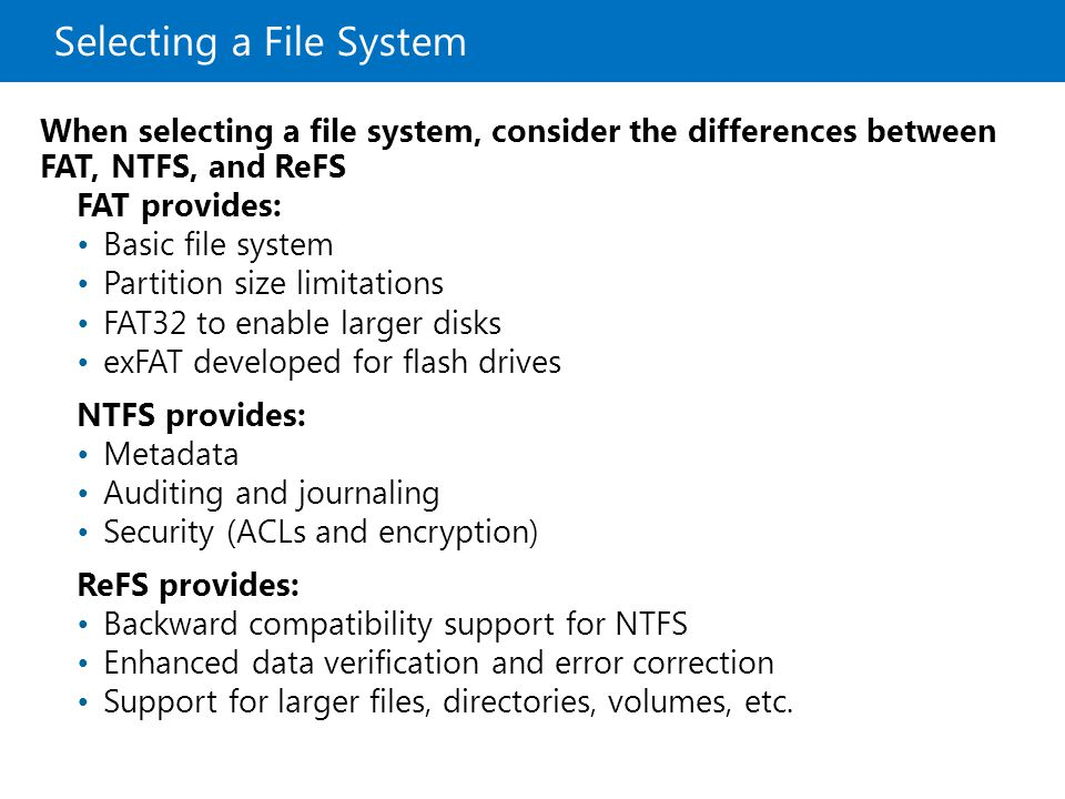 Selecting a File System