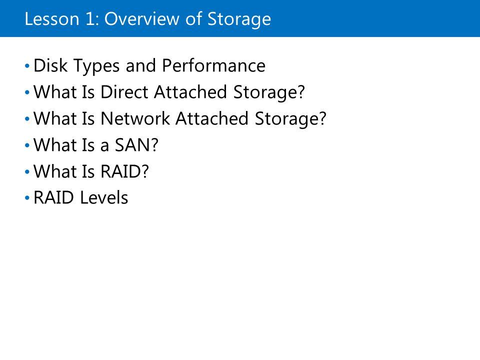 Lesson 1: Overview of Storage