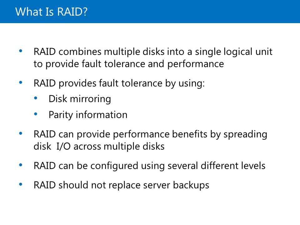 20410B What Is RAID 9: Implementing Local Storage.