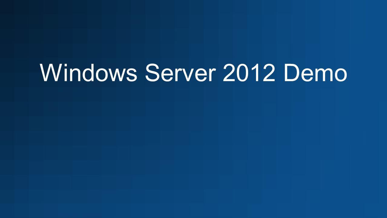 Windows Server 2012 Demo
