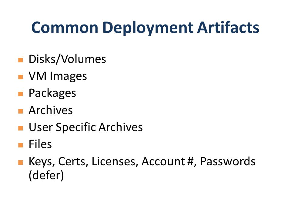 Common Deployment Artifacts