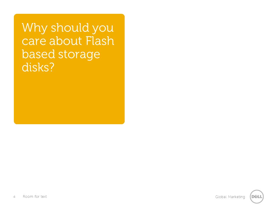 Why should you care about Flash based storage disks