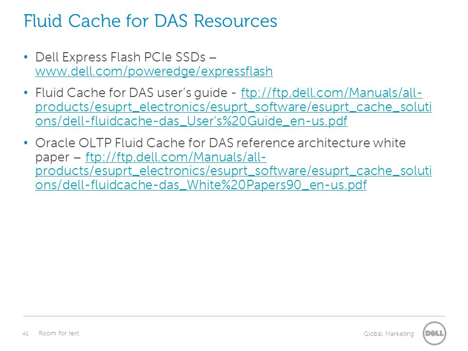 Fluid Cache for DAS Resources