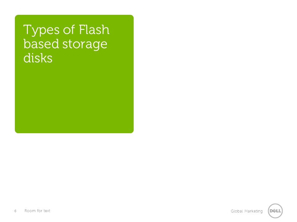 Types of Flash based storage disks