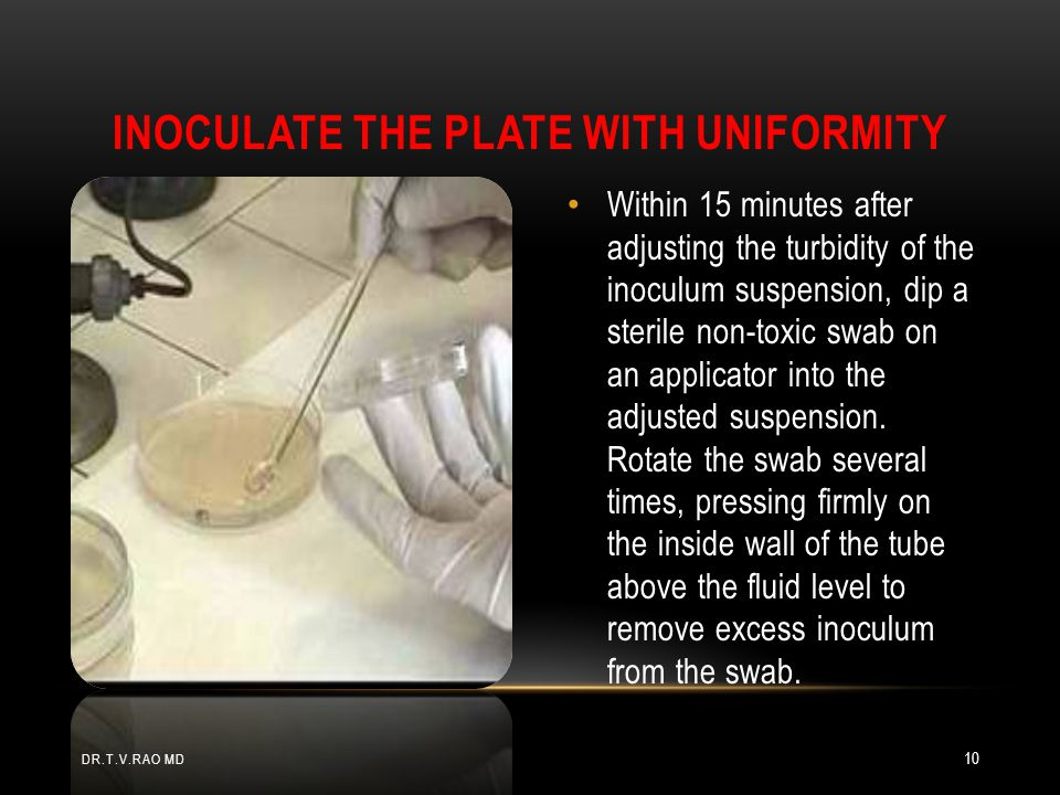 Inoculate the plate with uniformity