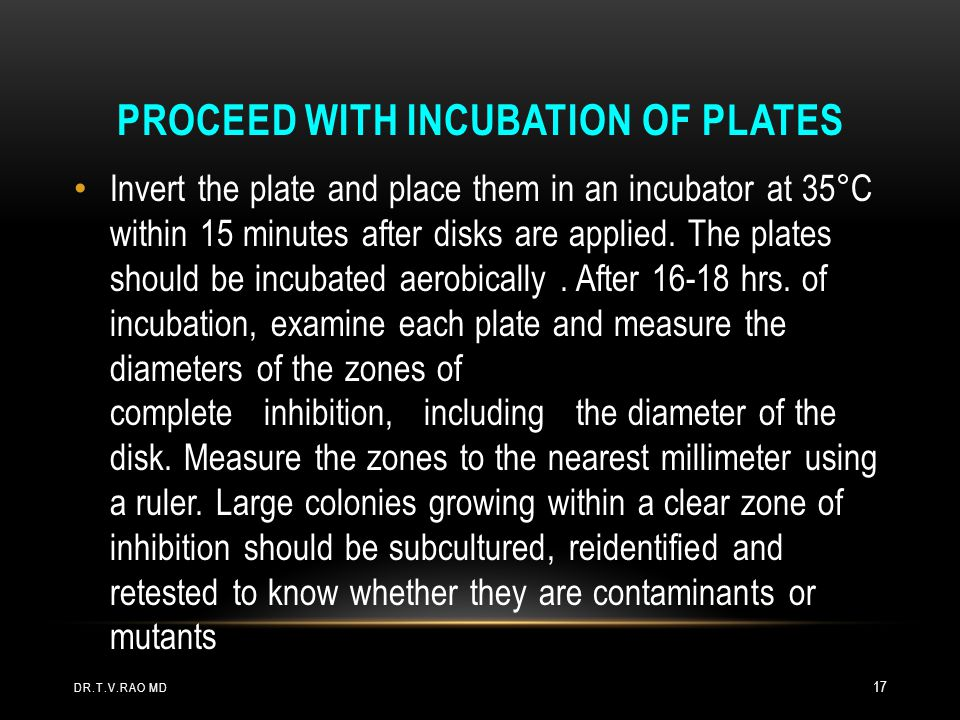 Proceed with incubation of plates