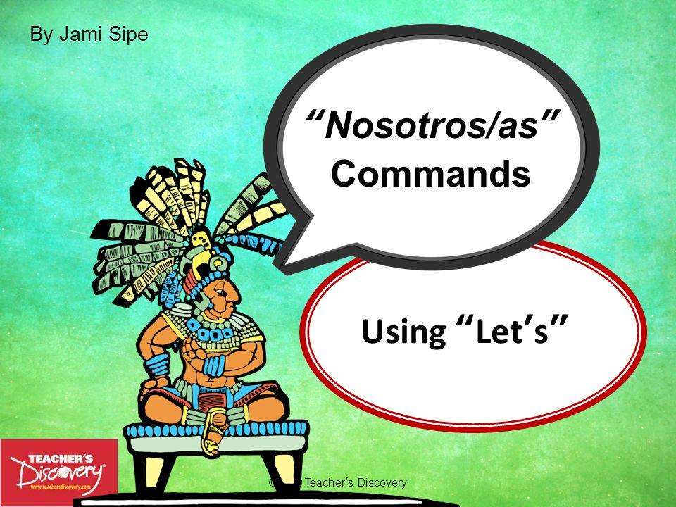 Nosotros/as Commands