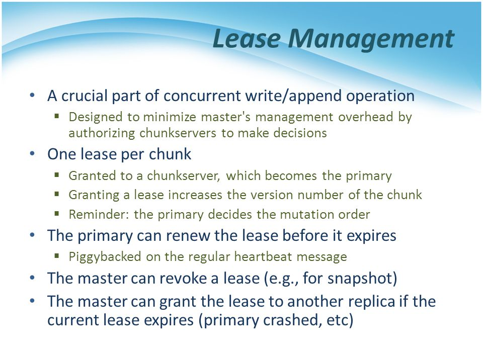 Lease Management A crucial part of concurrent write/append operation