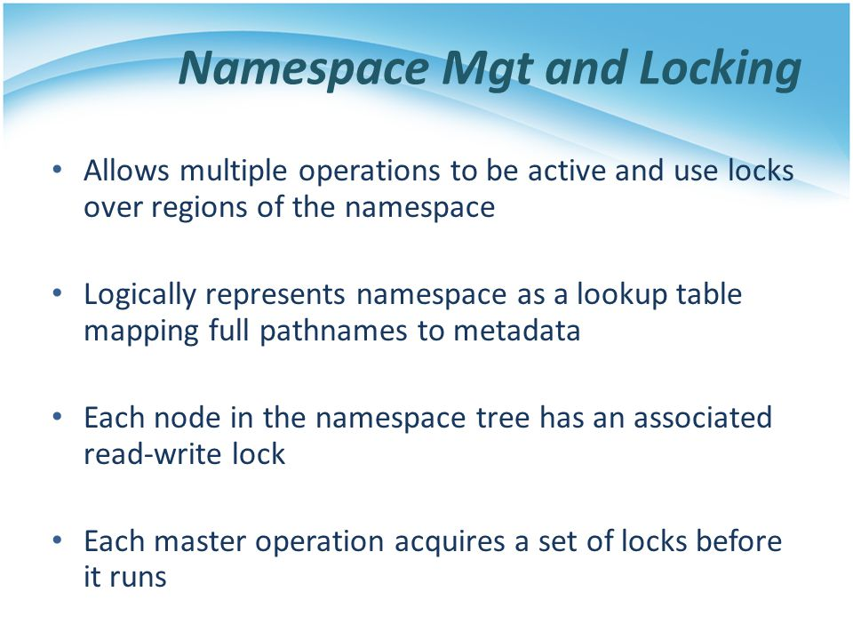 Namespace Mgt and Locking
