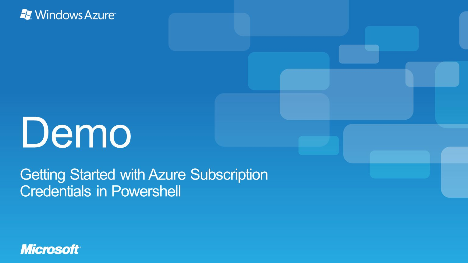 Demo Getting Started with Azure Subscription Credentials in Powershell