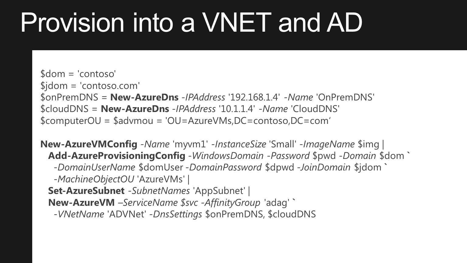 Provision into a VNET and AD