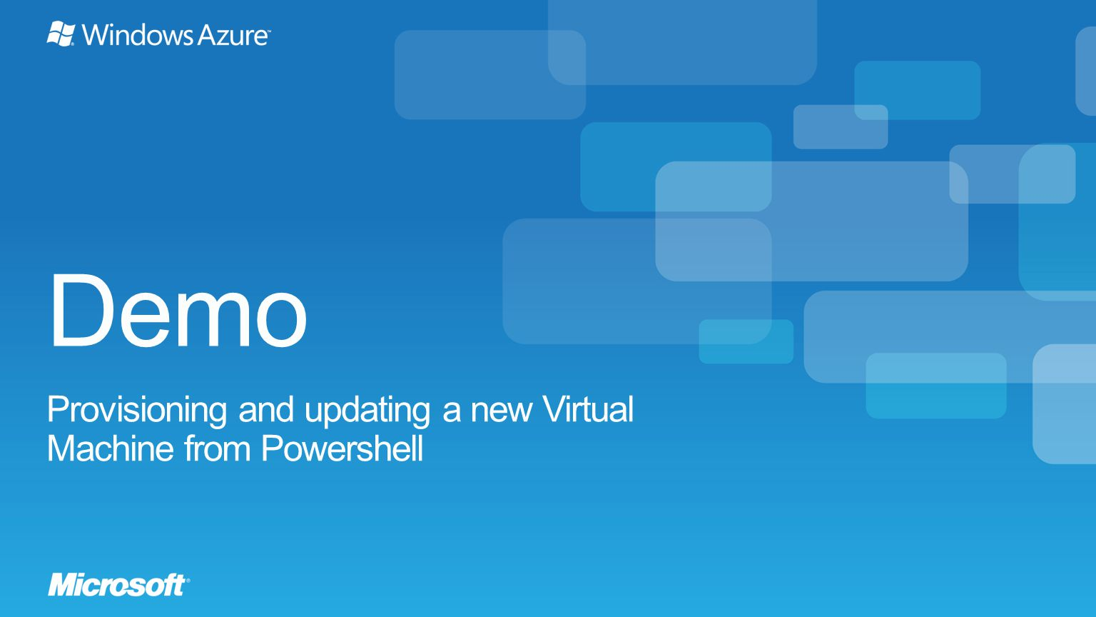 Demo Provisioning and updating a new Virtual Machine from Powershell