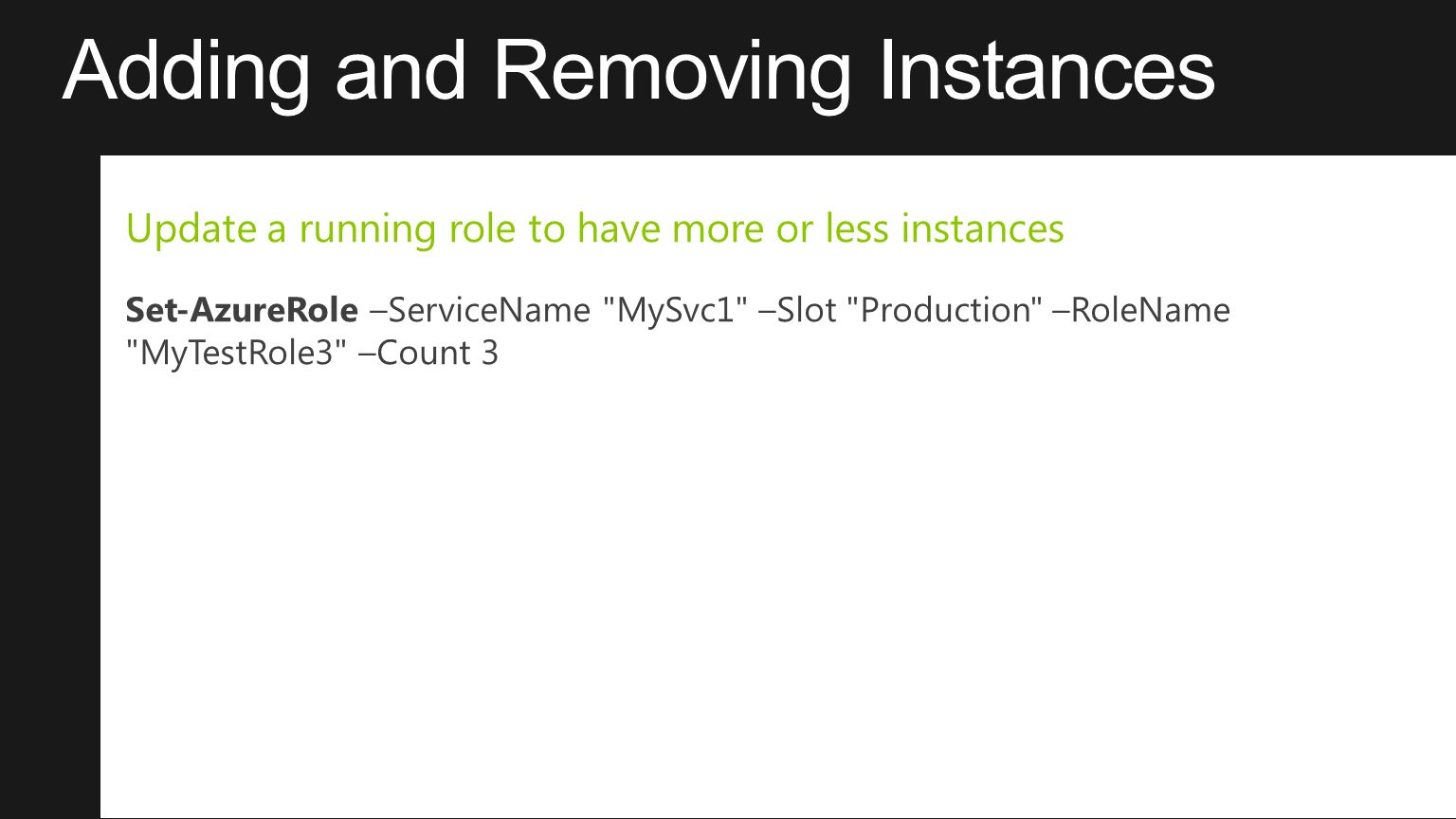Adding and Removing Instances
