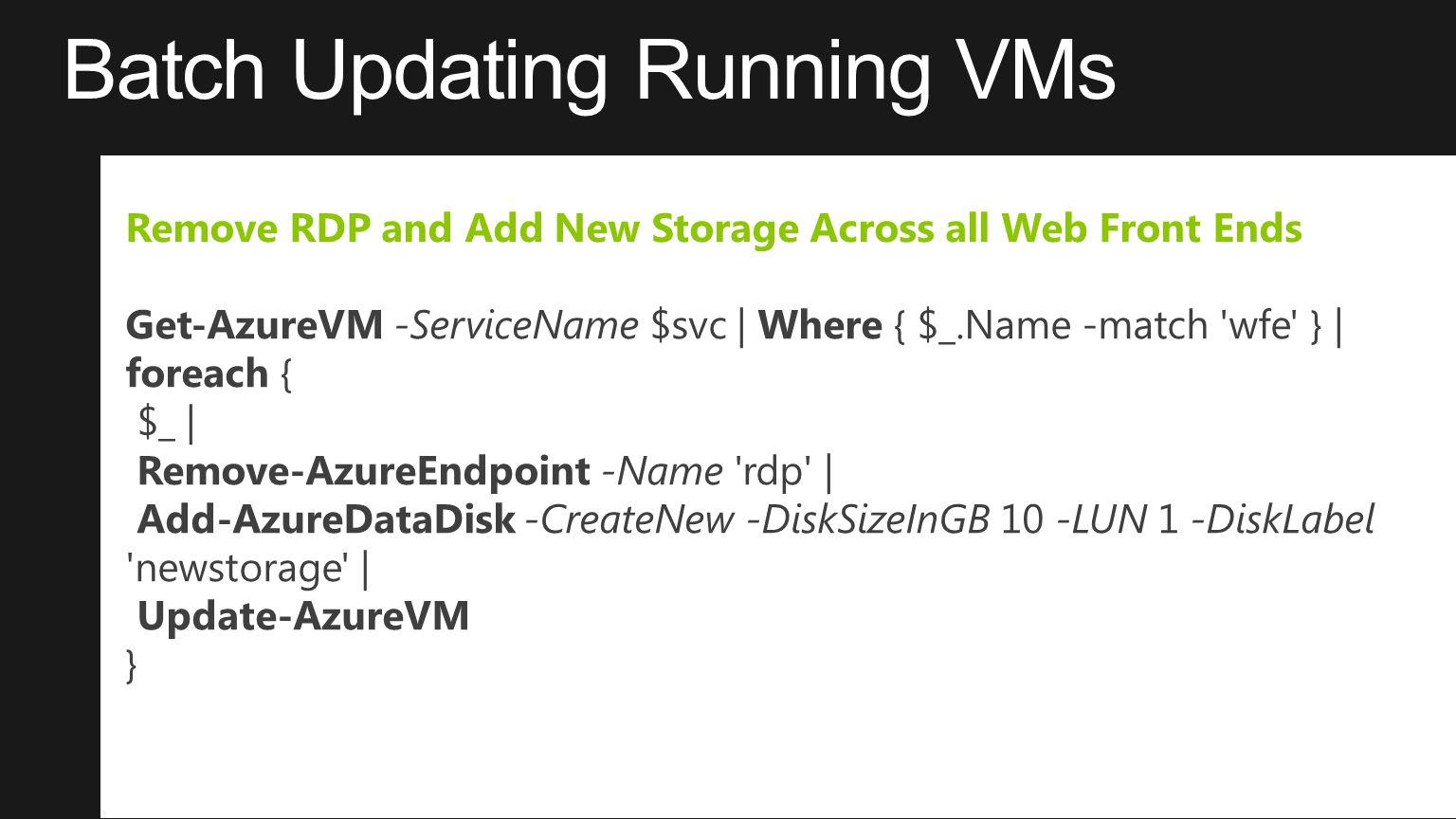 Batch Updating Running VMs