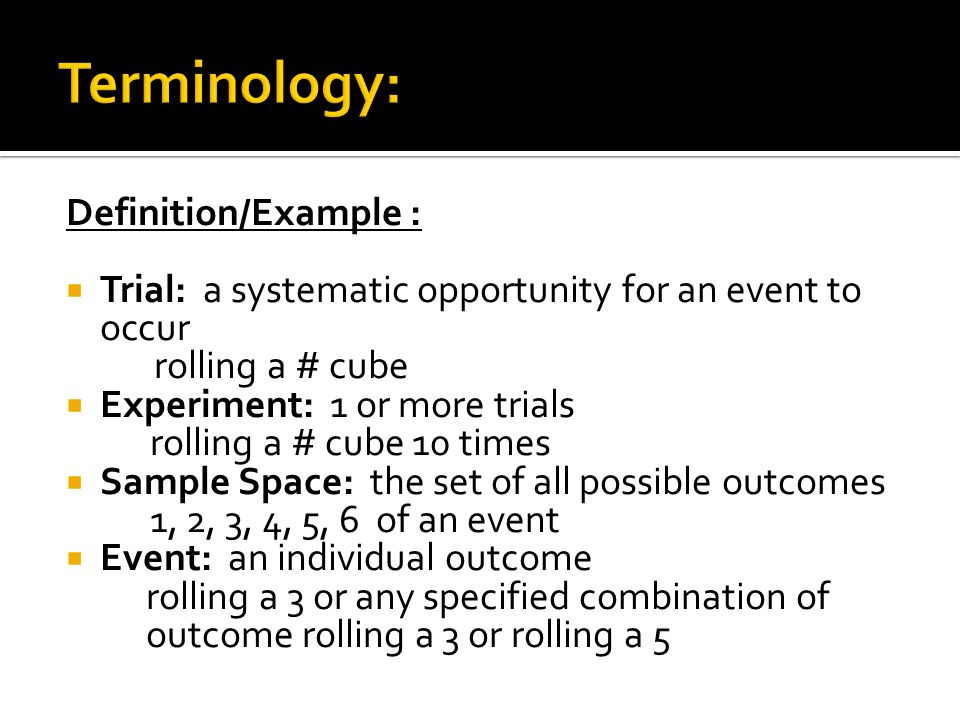 Terminology: Definition/Example :