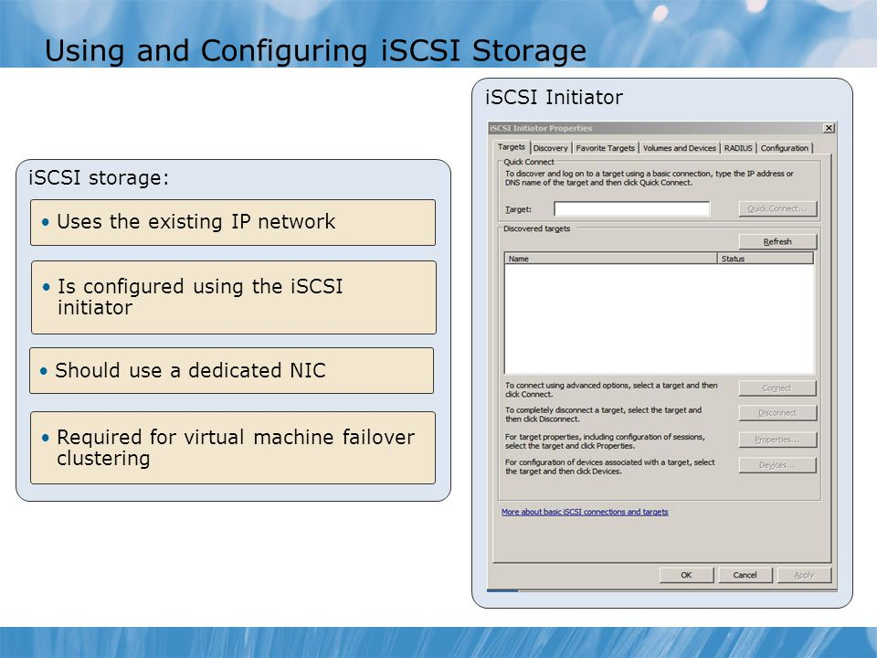 Using and Configuring iSCSI Storage