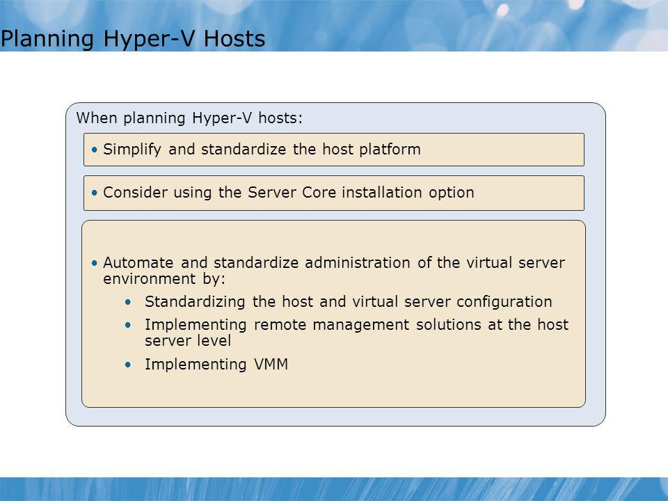 Planning Hyper-V Hosts