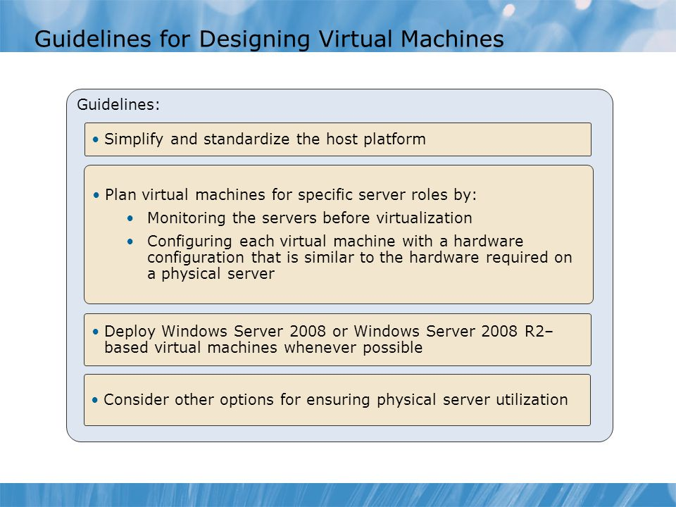 Guidelines for Designing Virtual Machines