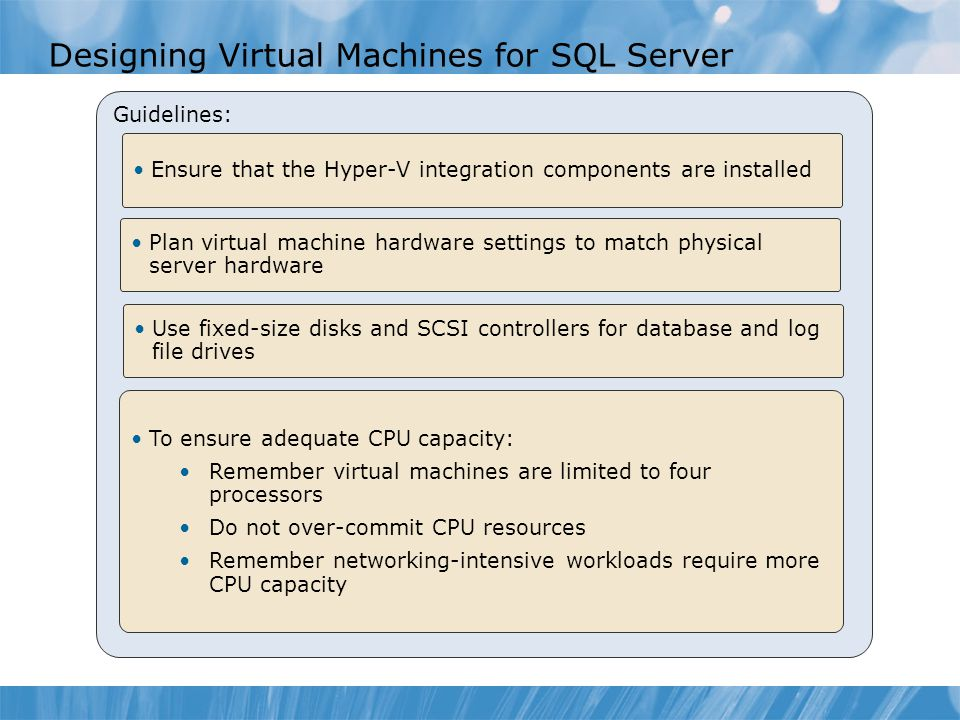 Designing Virtual Machines for SQL Server