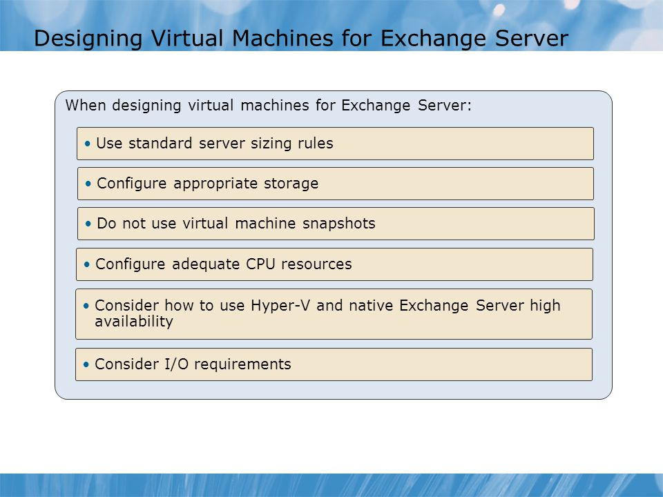 Designing Virtual Machines for Exchange Server