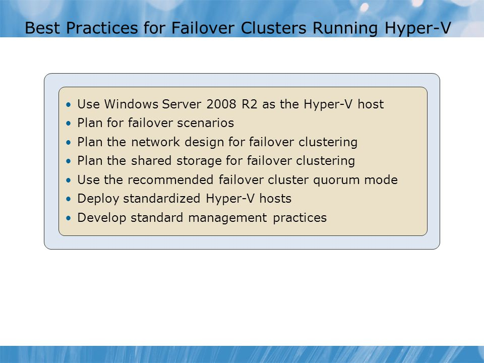 Best Practices for Failover Clusters Running Hyper-V