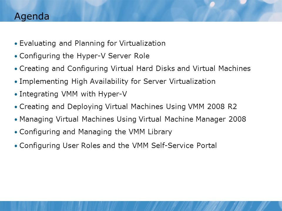 Agenda Evaluating and Planning for Virtualization