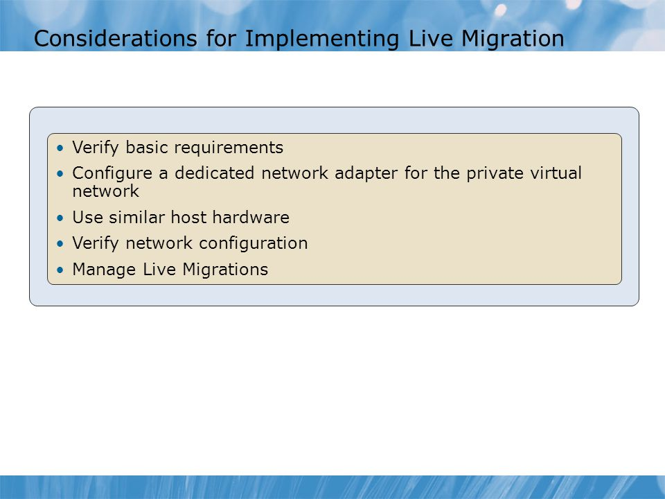 Considerations for Implementing Live Migration