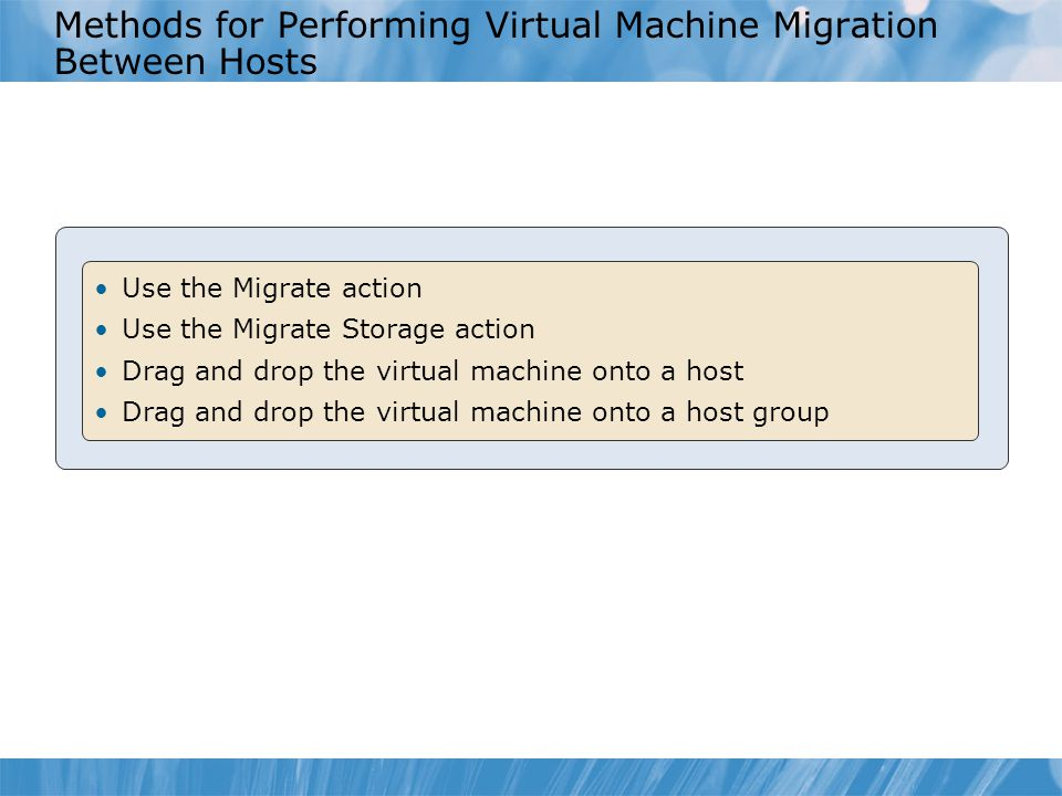 Methods for Performing Virtual Machine Migration Between Hosts