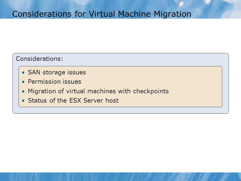 Considerations for Virtual Machine Migration