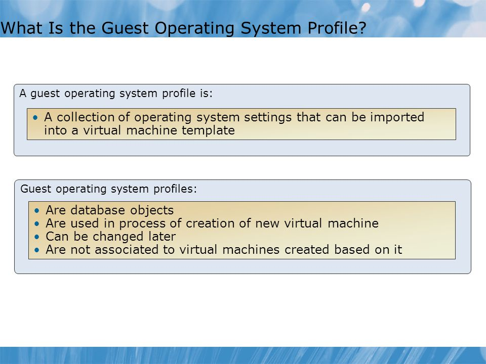 What Is the Guest Operating System Profile