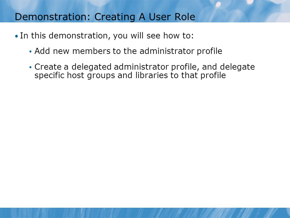 Demonstration: Creating A User Role