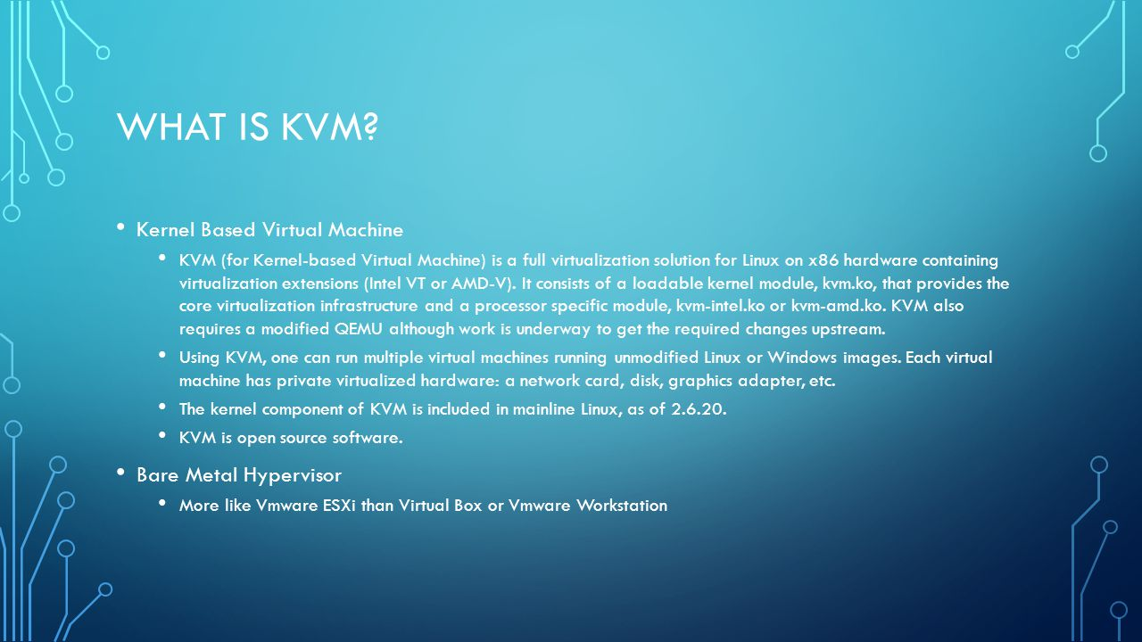What is KVM Kernel Based Virtual Machine Bare Metal Hypervisor