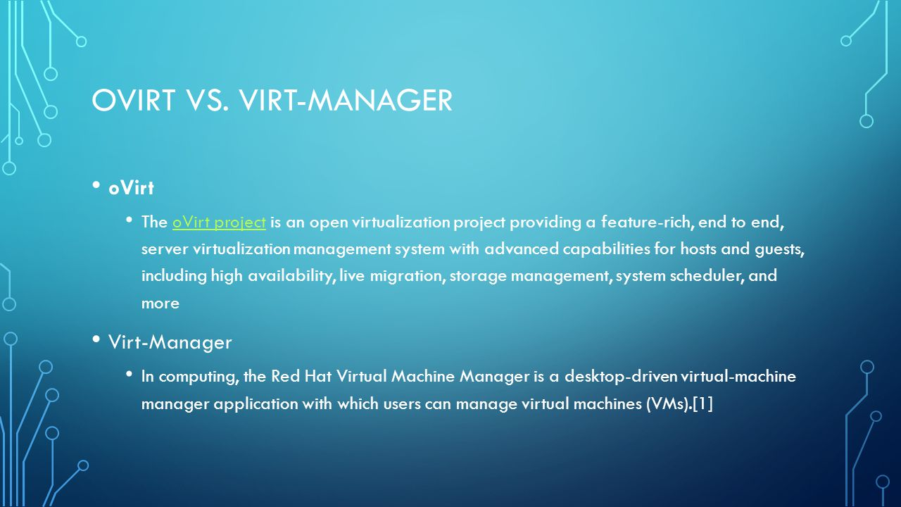 Ovirt vs. virt-manager oVirt Virt-Manager