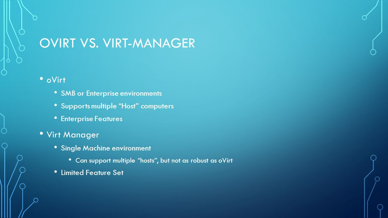 Ovirt vs. virt-manager oVirt Virt Manager