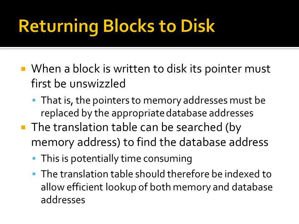 Returning Blocks to Disk