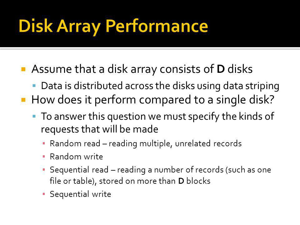 Disk Array Performance