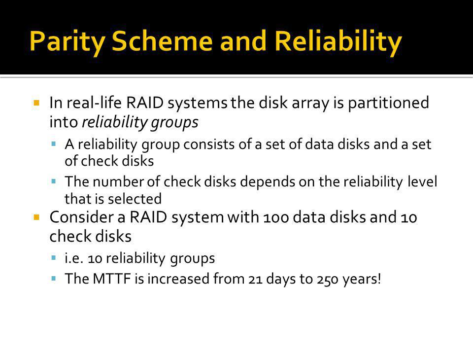 Parity Scheme and Reliability