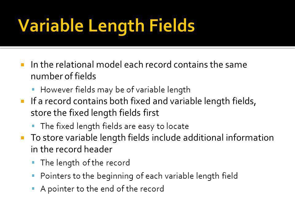 Variable Length Fields
