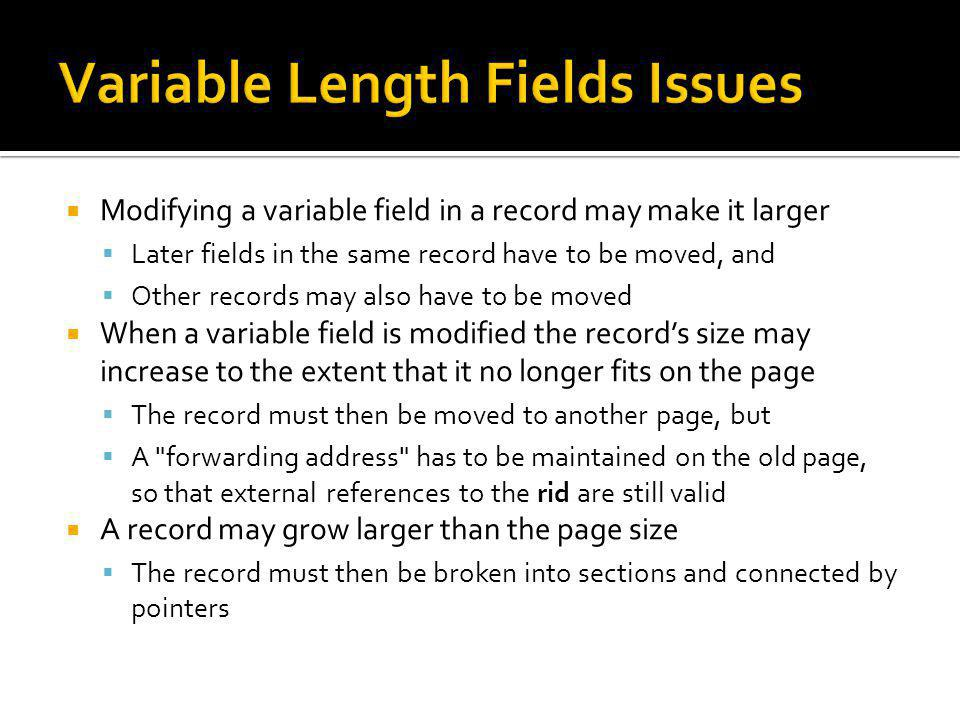 Variable Length Fields Issues