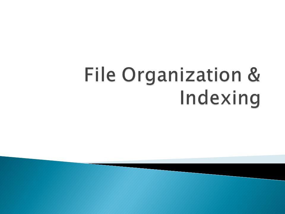 File Organization & Indexing