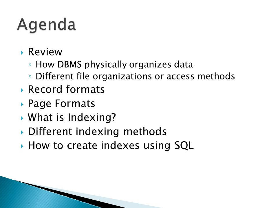 Agenda Review Record formats Page Formats What is Indexing