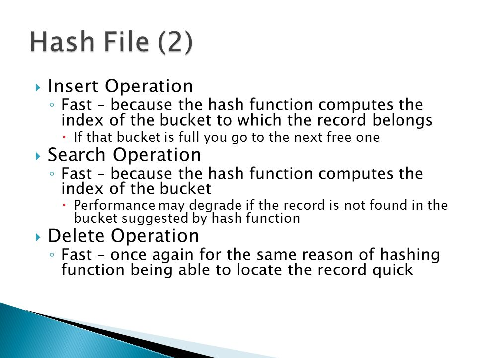 Hash File (2) Insert Operation Search Operation Delete Operation