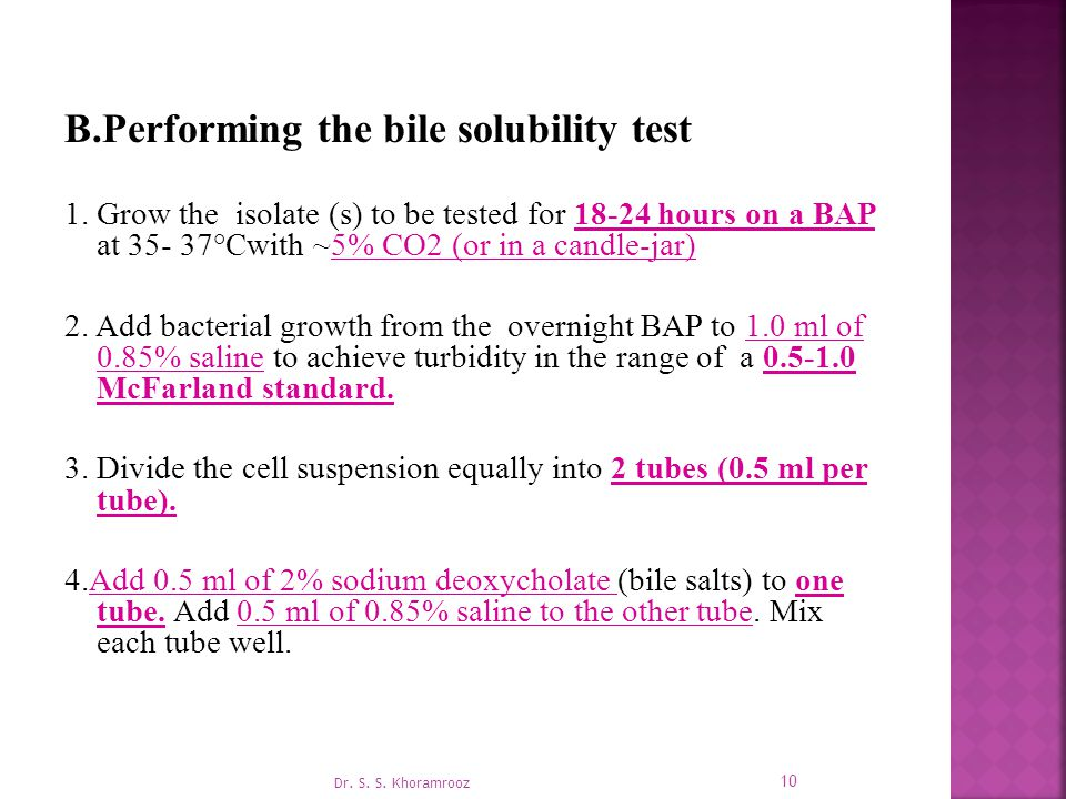 B.Performing the bile solubility test