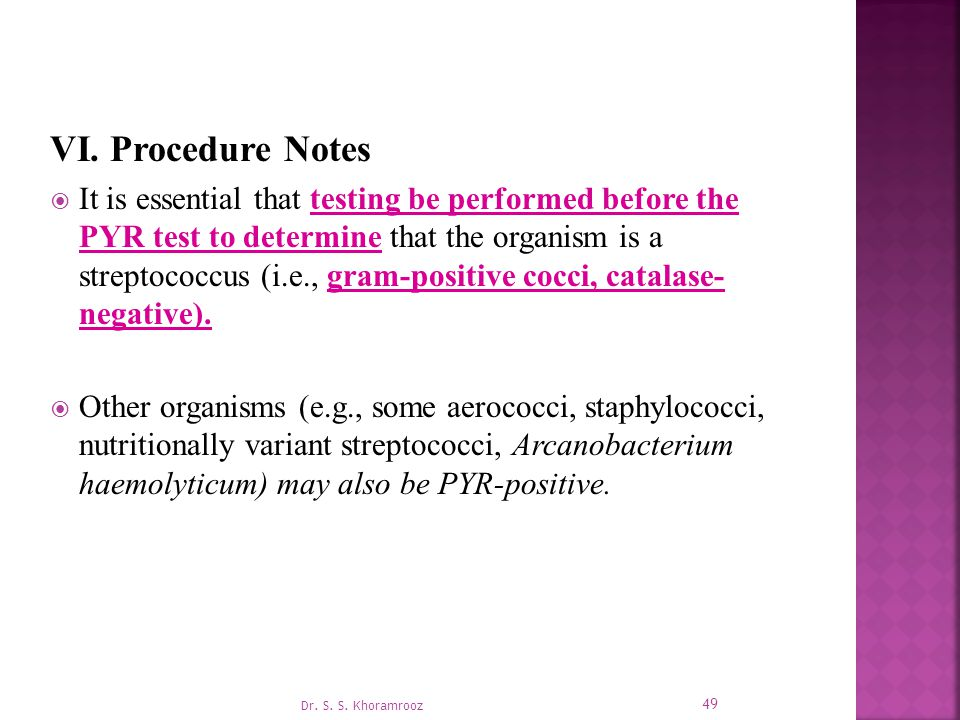 VI. Procedure Notes