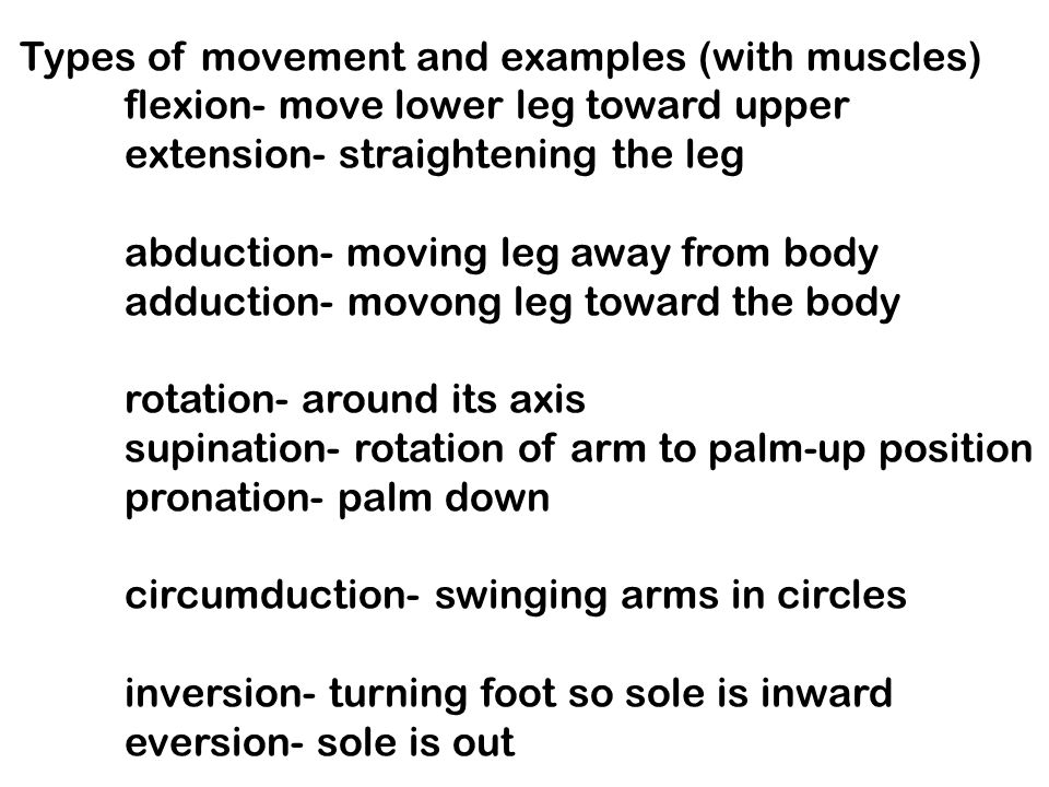 Types of movement and examples (with muscles)