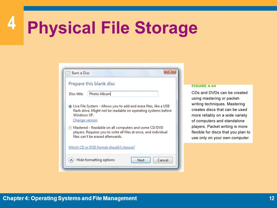 Physical File Storage Chapter 4: Operating Systems and File Management